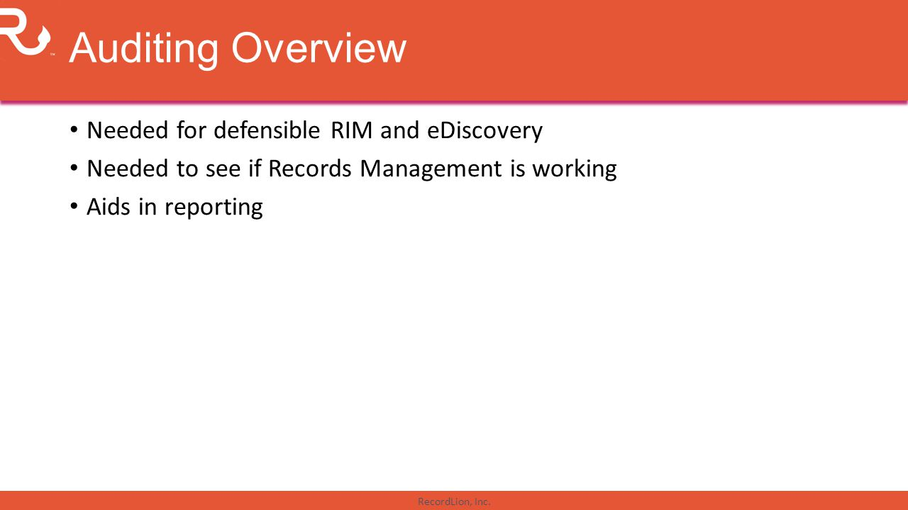 Auditing Overview Needed for defensible RIM and eDiscovery