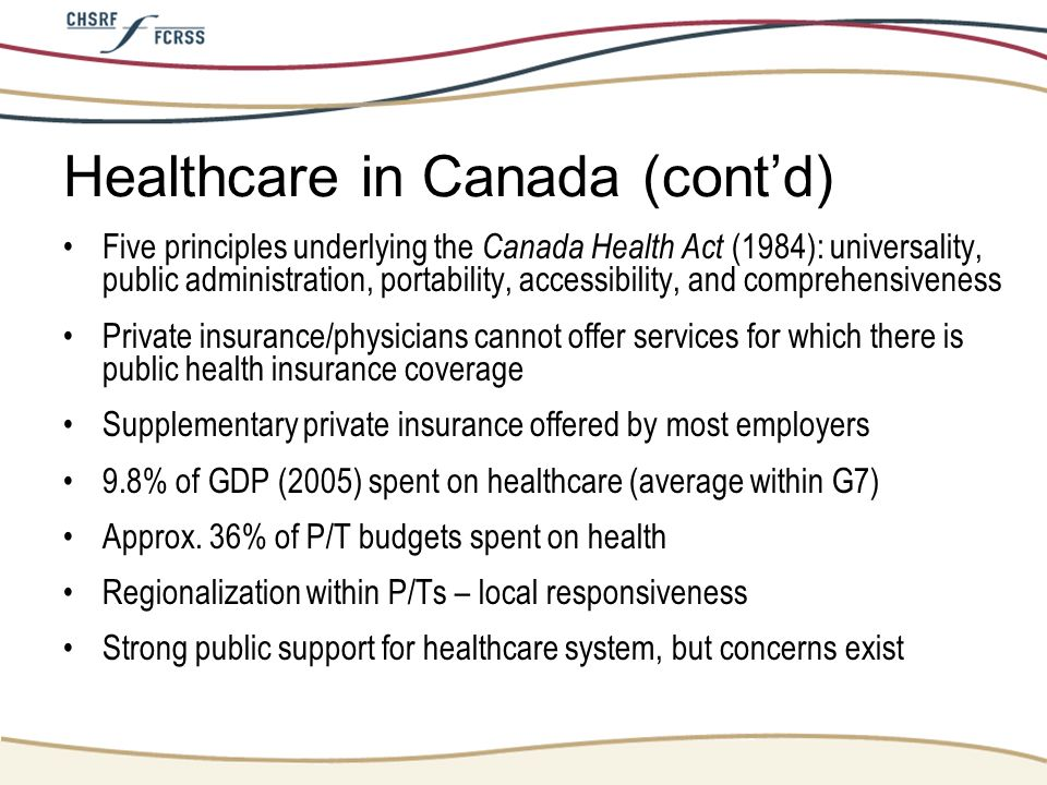 Healthcare in Canada (cont'd)