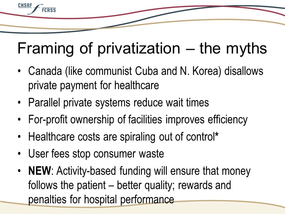 Framing of privatization – the myths