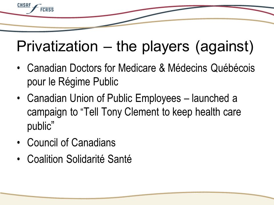 Privatization – the players (against)