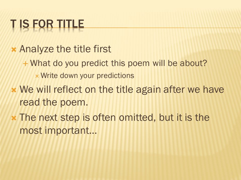 T is for Title Analyze the title first