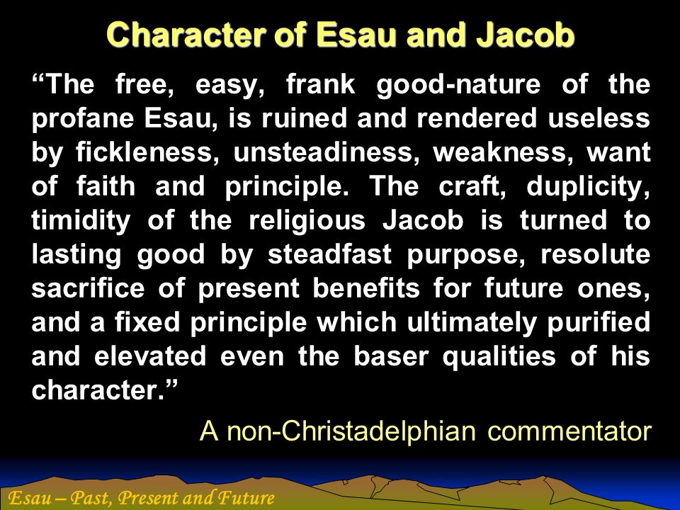 Character of Esau and Jacob
