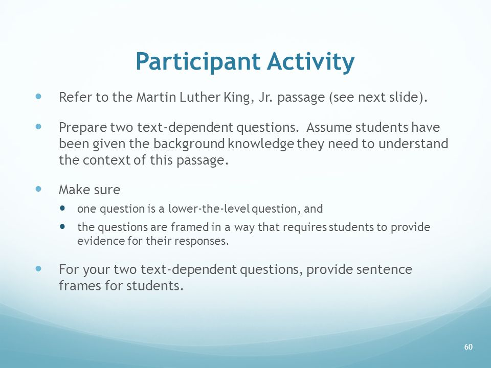 Participant Activity Refer to the Martin Luther King, Jr. passage (see next slide).