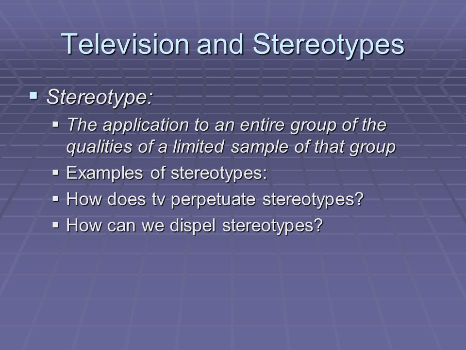 Television and Stereotypes