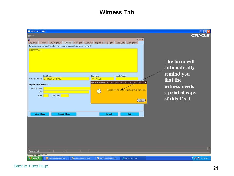 Witness Tab The form will automatically remind you that the witness needs a printed copy of this CA-1.