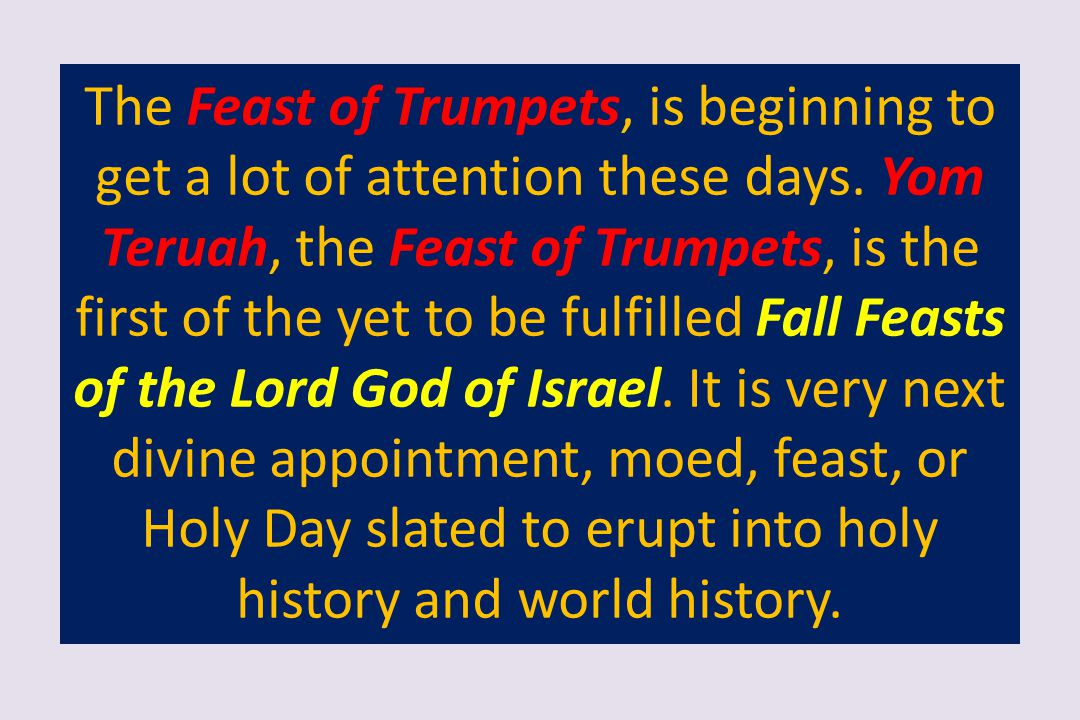 The Feast of Trumpets, Yom Teruah, and the Teruah Shofar