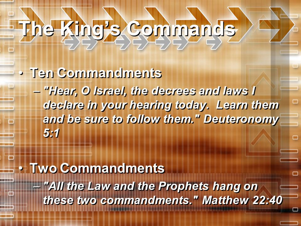The King's Commands Ten Commandments Two Commandments
