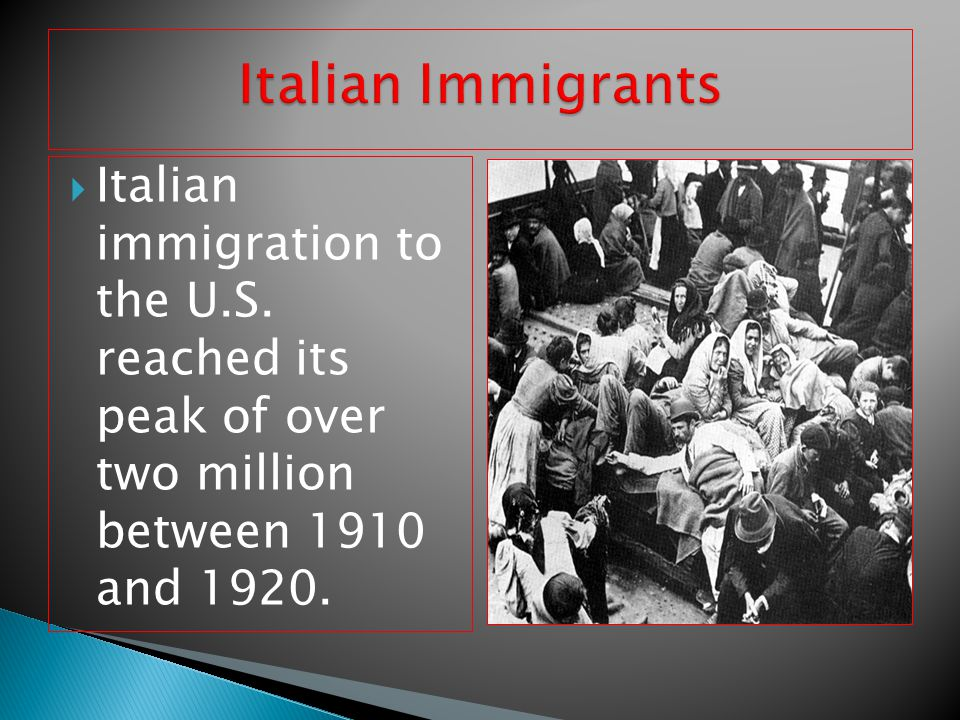 Italian Immigrants Italian immigration to the U.S.