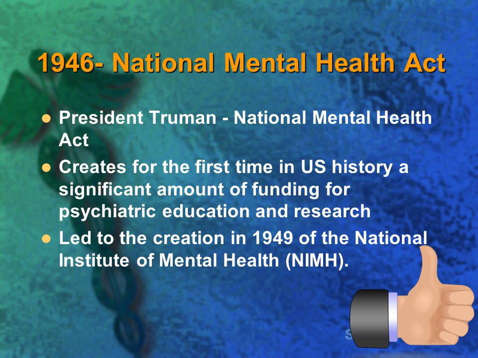 1946- National Mental Health Act