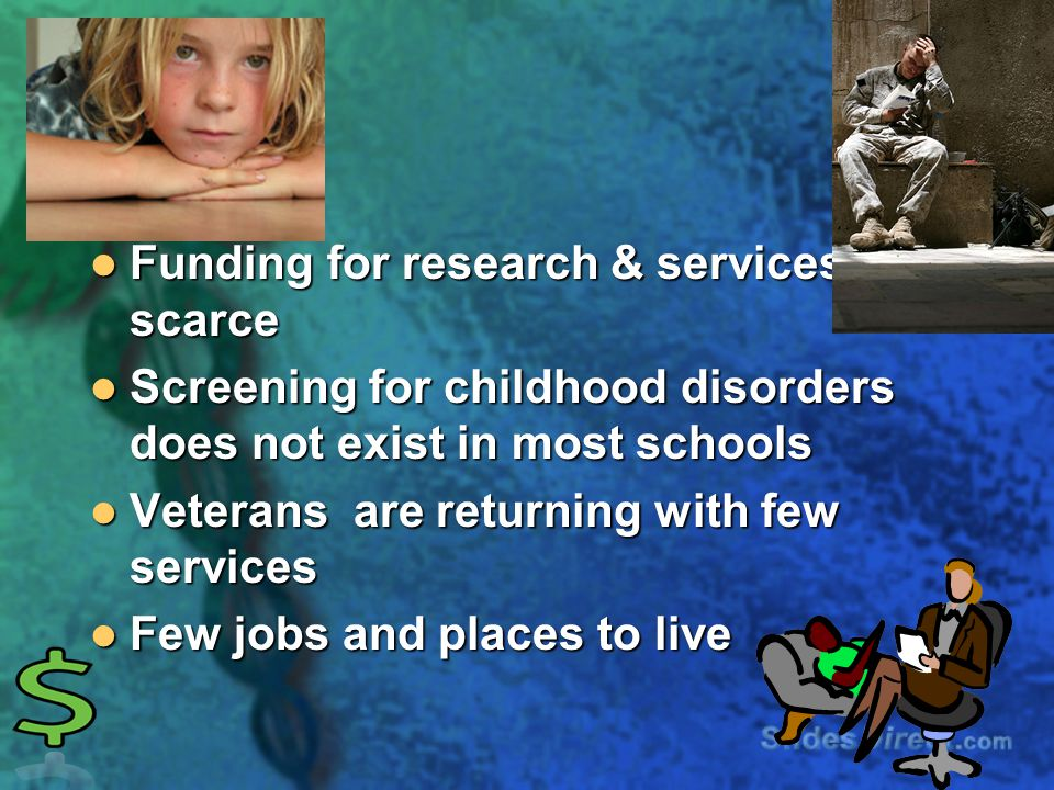 Funding for research & services is scarce