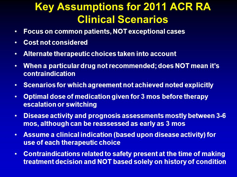 Key Assumptions for 2011 ACR RA Clinical Scenarios
