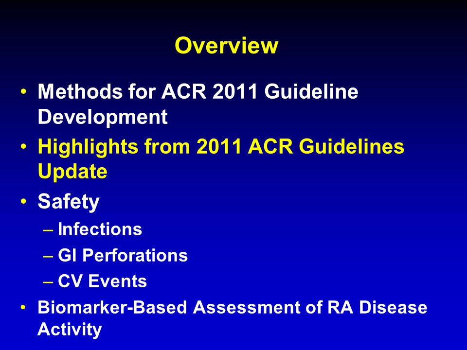 Overview Methods for ACR 2011 Guideline Development