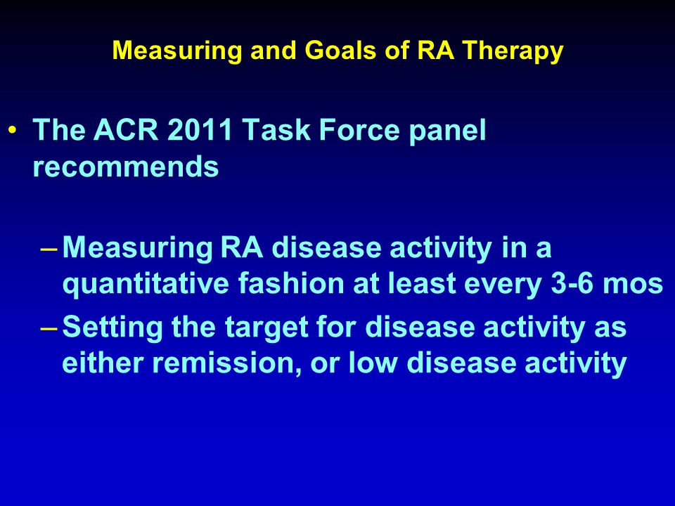 Measuring and Goals of RA Therapy