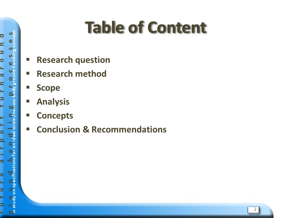 Table of Content Research question Research method Scope Analysis