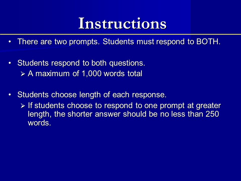 Instructions There are two prompts. Students must respond to BOTH.
