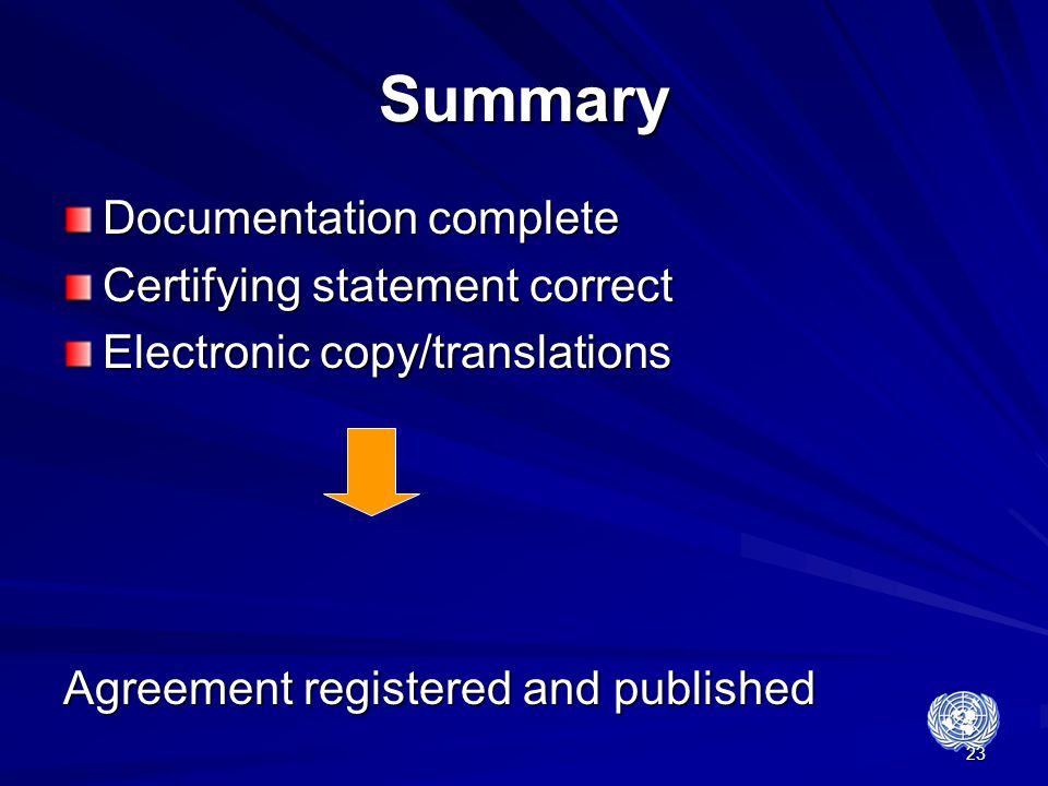 Summary Documentation complete Certifying statement correct