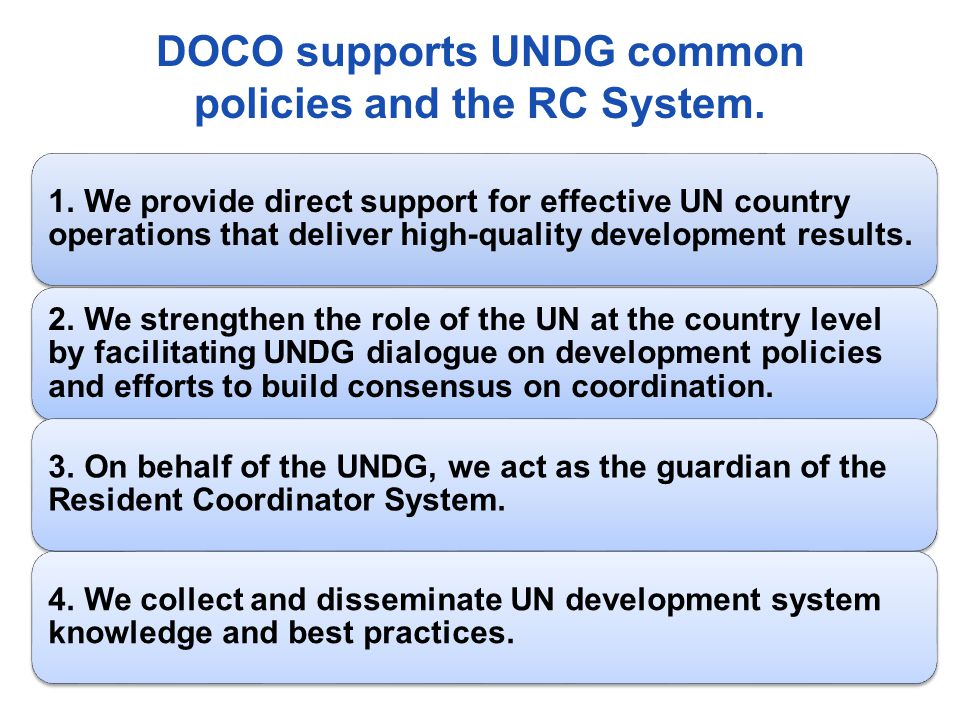 DOCO supports UNDG common policies and the RC System.