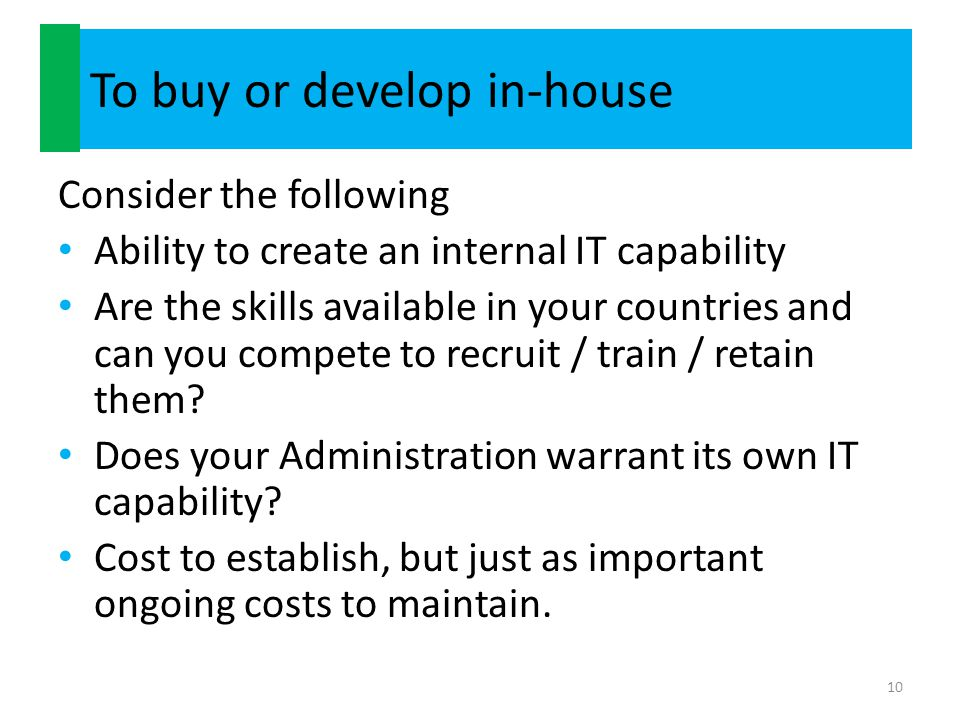 To buy or develop in-house