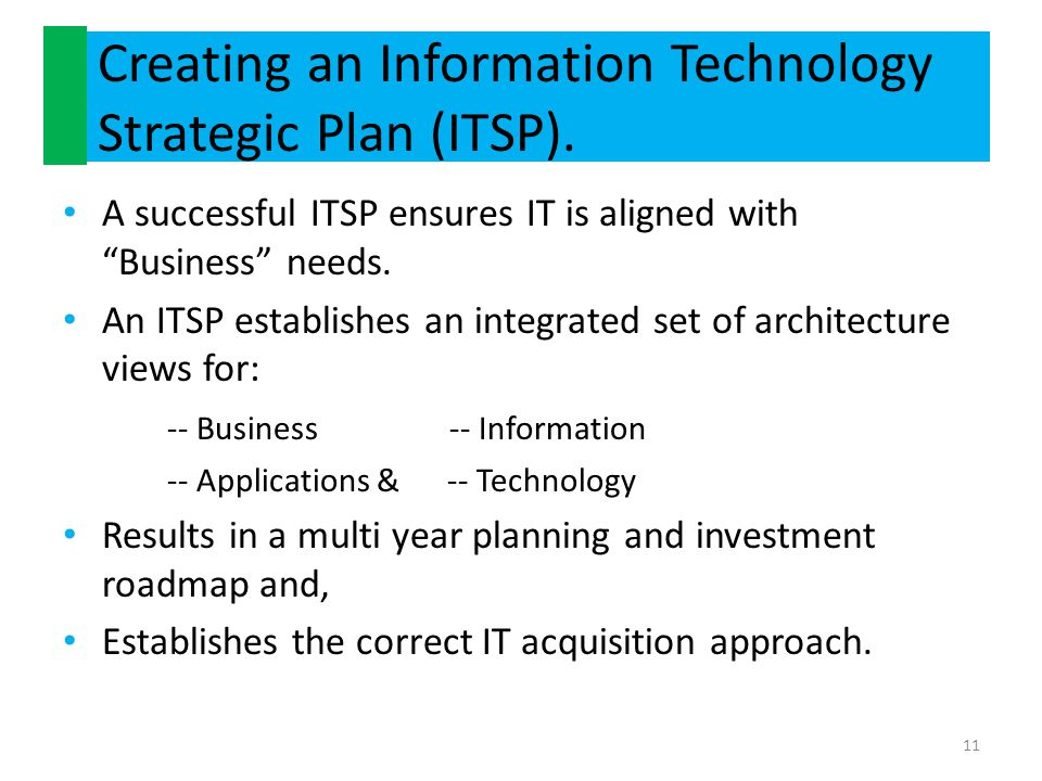 Creating an Information Technology Strategic Plan (ITSP).