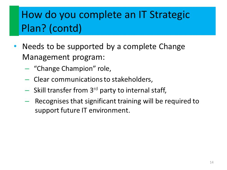 How do you complete an IT Strategic Plan (contd)