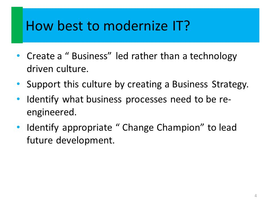 How best to modernize IT
