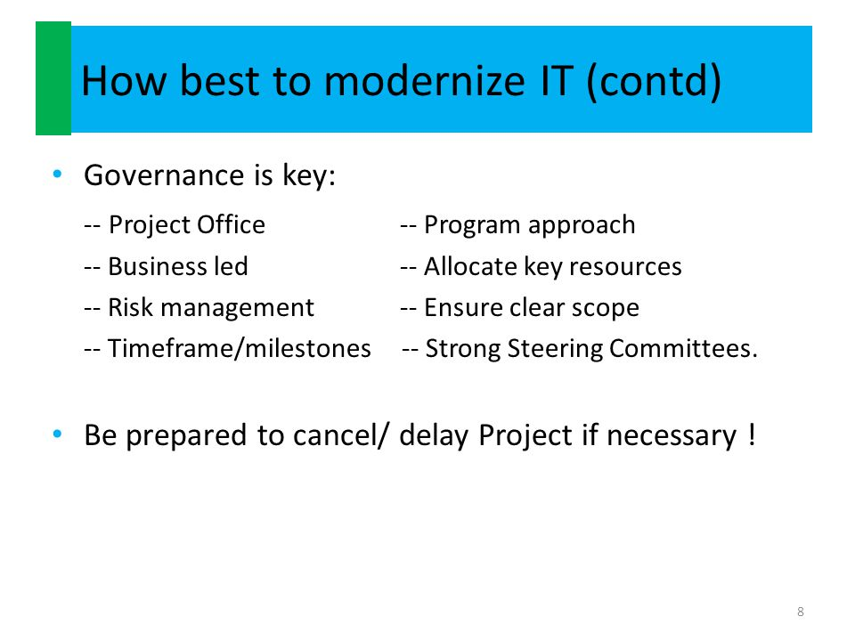 How best to modernize IT (contd)