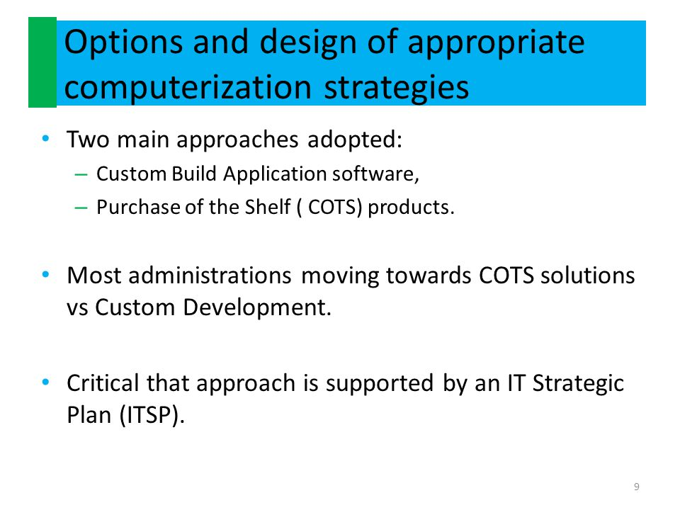 Options and design of appropriate computerization strategies