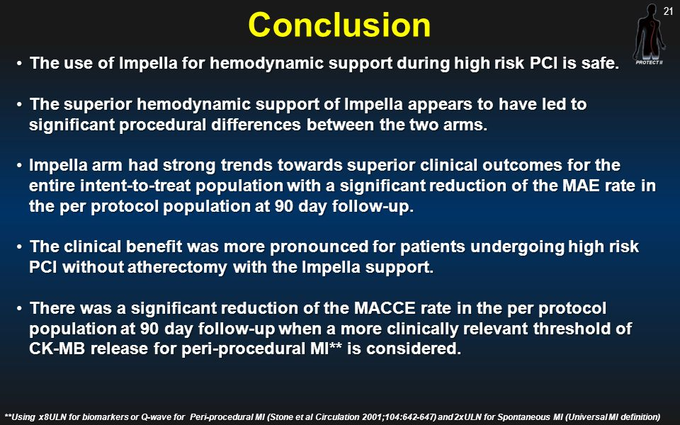 Conclusion The use of Impella for hemodynamic support during high risk PCI is safe.