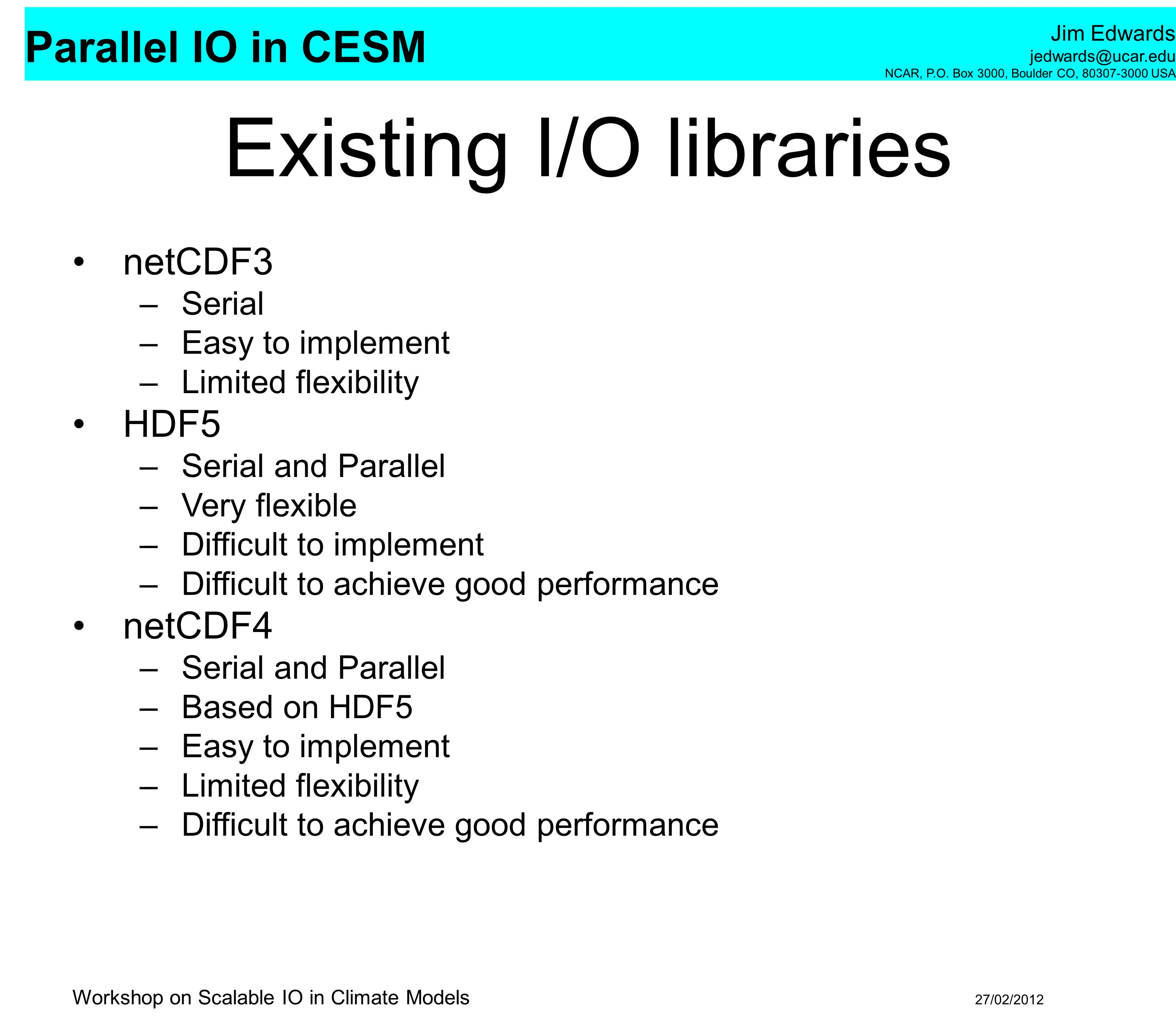Existing I/O libraries