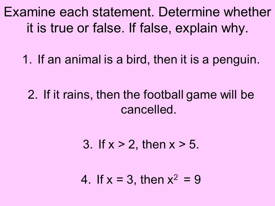 Examine each statement. Determine whether it is true or false