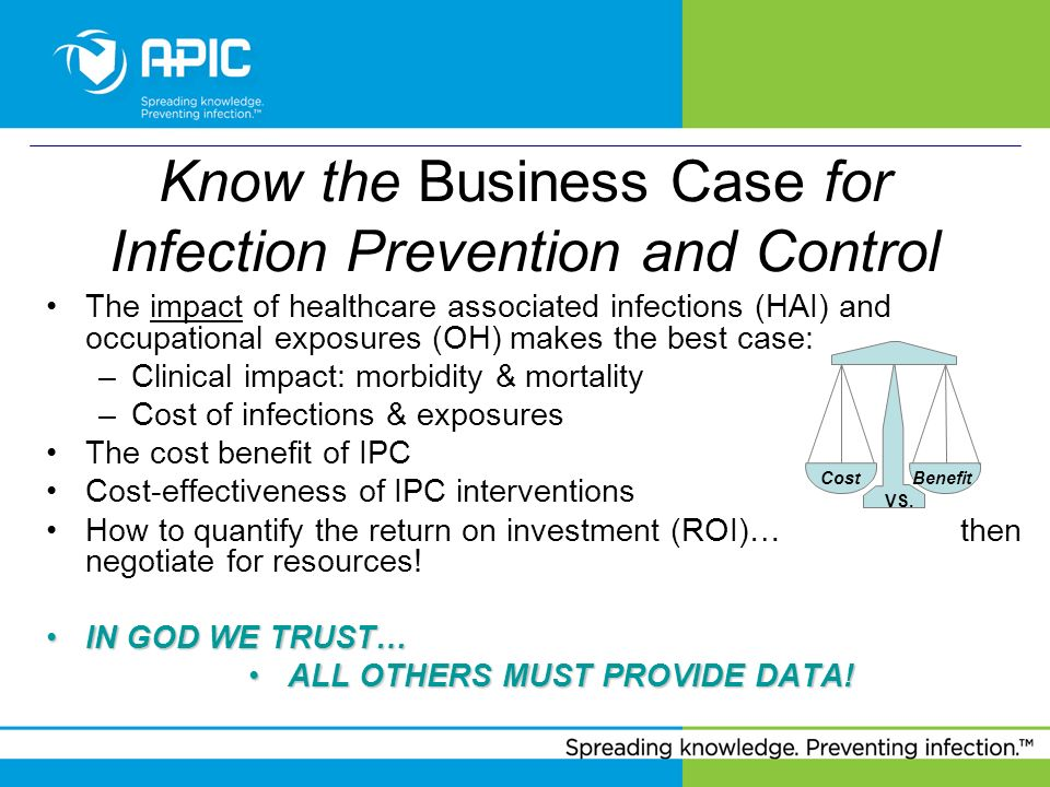 Know the Business Case for Infection Prevention and Control