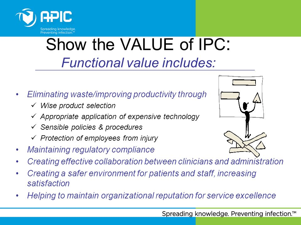 Show the VALUE of IPC: Functional value includes: