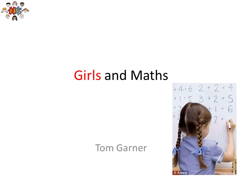 Girls and Maths Tom Garner