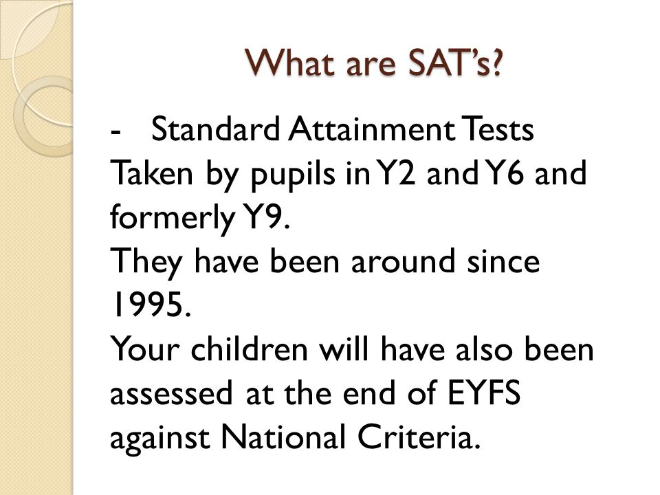 What are SAT's Standard Attainment Tests