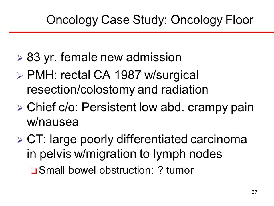 Oncology Case Study: Oncology Floor