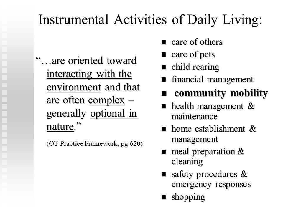 Instrumental Activities of Daily Living: