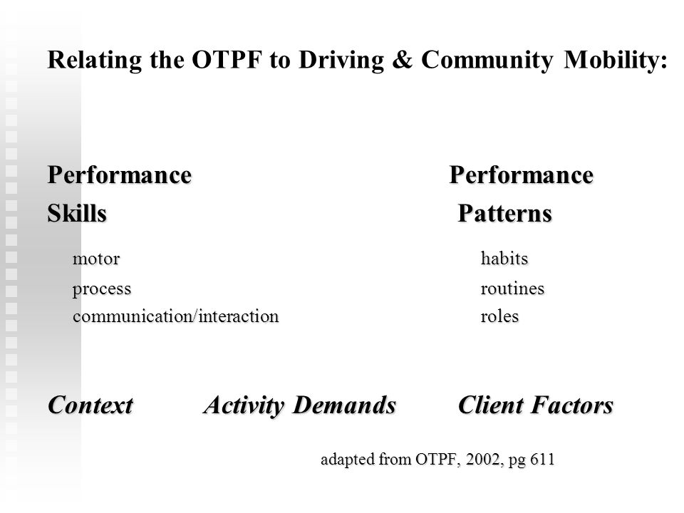 Relating the OTPF to Driving & Community Mobility: