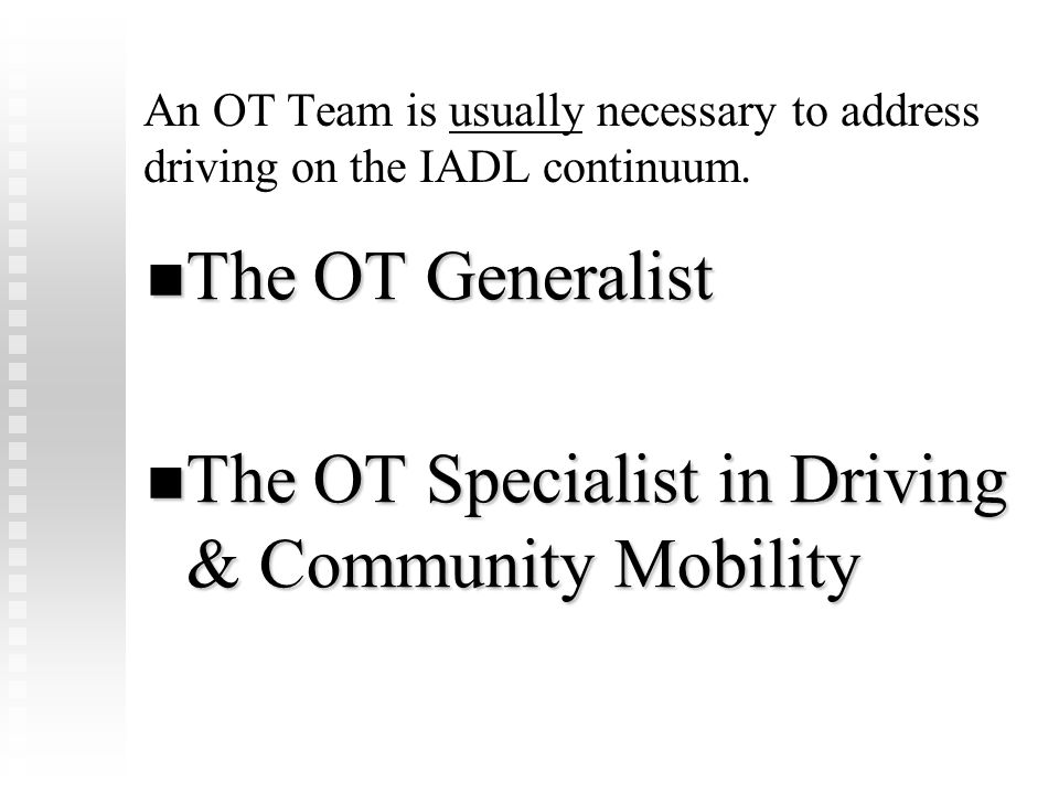 The OT Specialist in Driving & Community Mobility