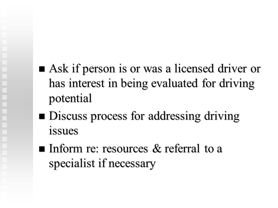 Discuss process for addressing driving issues