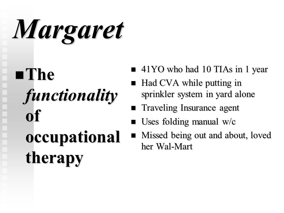 Margaret The functionality of occupational therapy