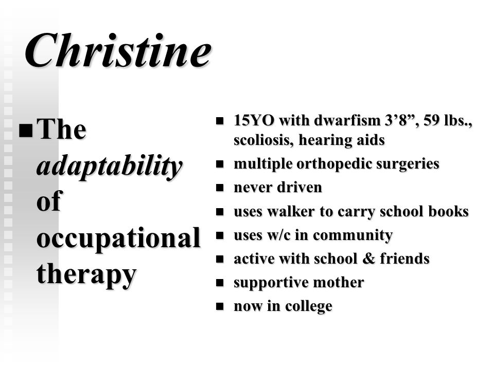 Christine The adaptability of occupational therapy