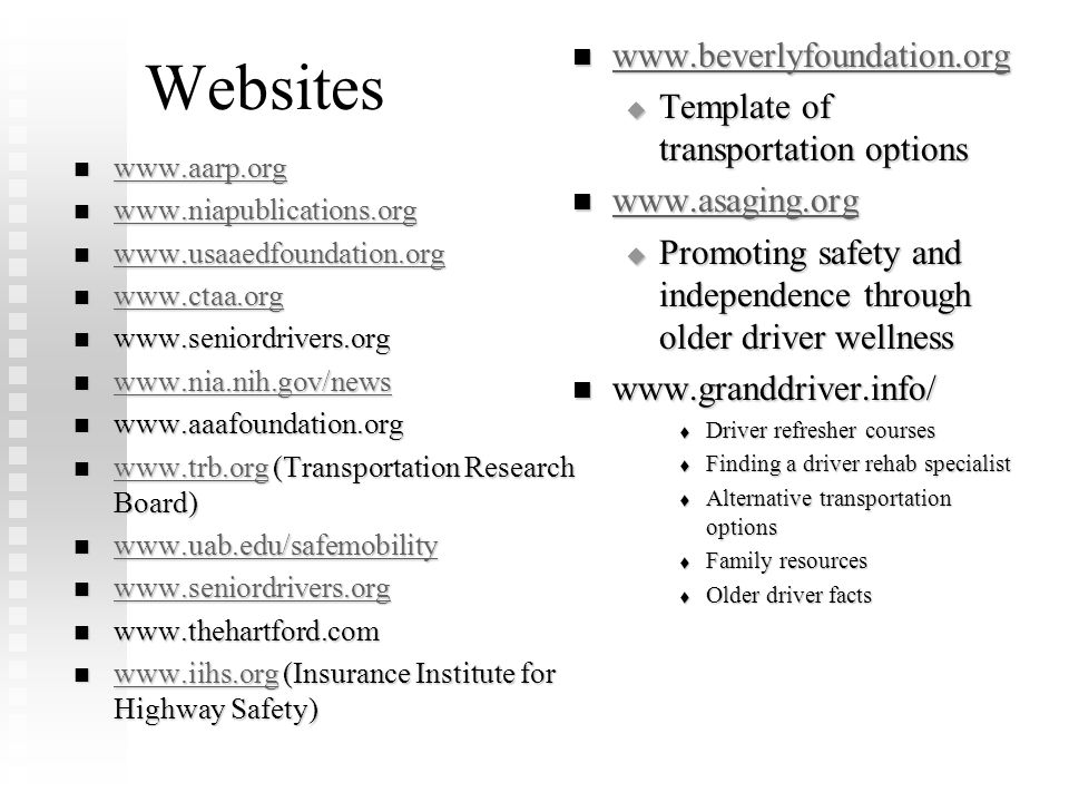 Websites www.beverlyfoundation.org Template of transportation options