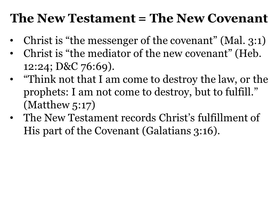 The New Testament = The New Covenant