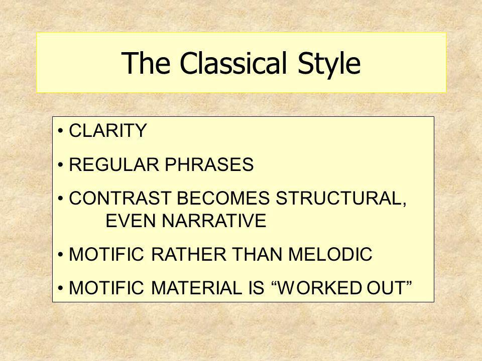 The Classical Style CLARITY REGULAR PHRASES