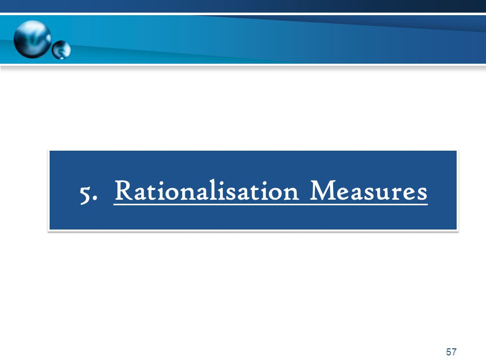 5. Rationalisation Measures