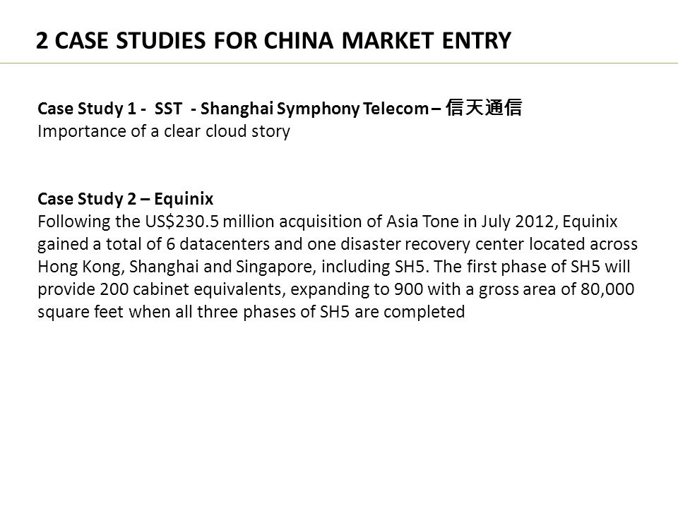 2 CASE STUDIES FOR CHINA MARKET ENTRY
