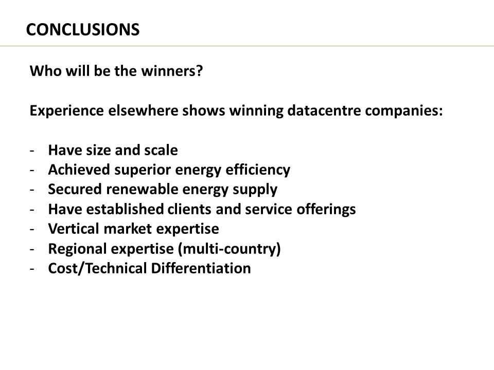 CONCLUSIONS Who will be the winners