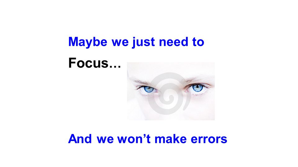 Maybe we just need to Focus…