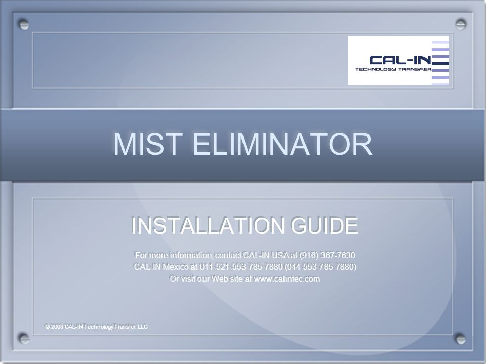 MIST ELIMINATOR INSTALLATION GUIDE