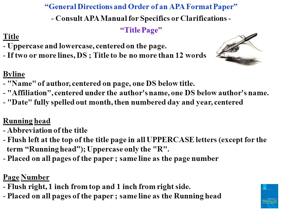 General Directions and Order of an APA Format Paper